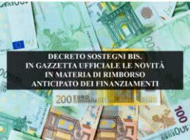 DECRETO SOSTEGNI BIS. IN GAZZETTA UFFICIALE LE NOVITÀ IN MATERIA DI RIMBORSO ANTICIPATO DEI FINANZIAMENTI